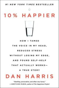 10 Percent Happier Dan Harris